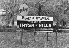 Irish Hills Beware of Leprechauns sign