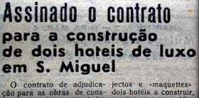 "Local papers announced ""the contracts are signed"" for Monte Palace and Bahia Palace Sao Miguel Azores"
