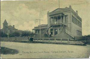 Nueces County's Hollub Courthouse and Jail, circa 1878. To the left of the two-story 1875 courthouse sits the original 1857 courthouse.