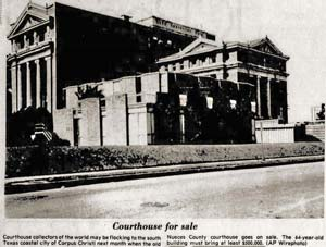 In 1977 the old courthouse went to auction for $500,000, but it failed to sell. The annex (seen here) was built in 1961 and demolished in 1996.