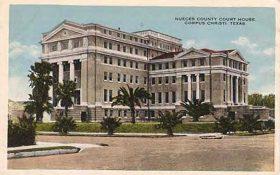 Nueces County Courthouse postcard circa 1915-1920