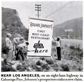 Howard Johnson's expanded into California in 1948.