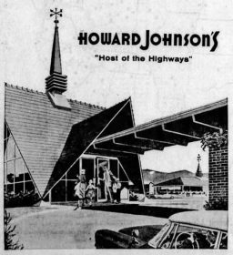 "Howard Johnson's was known as ""Host of the Highways"""